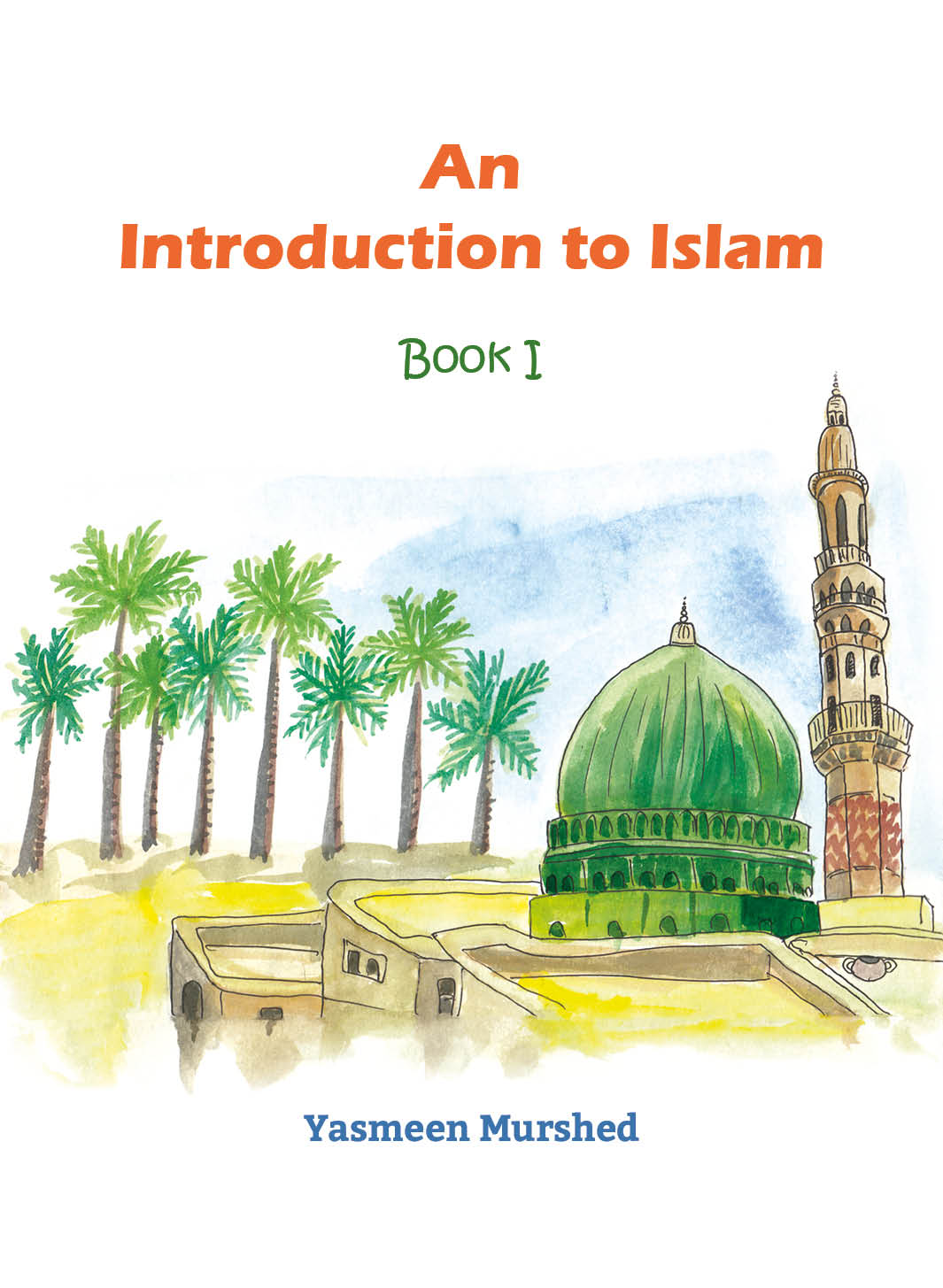 An Introduction to Islam Series
